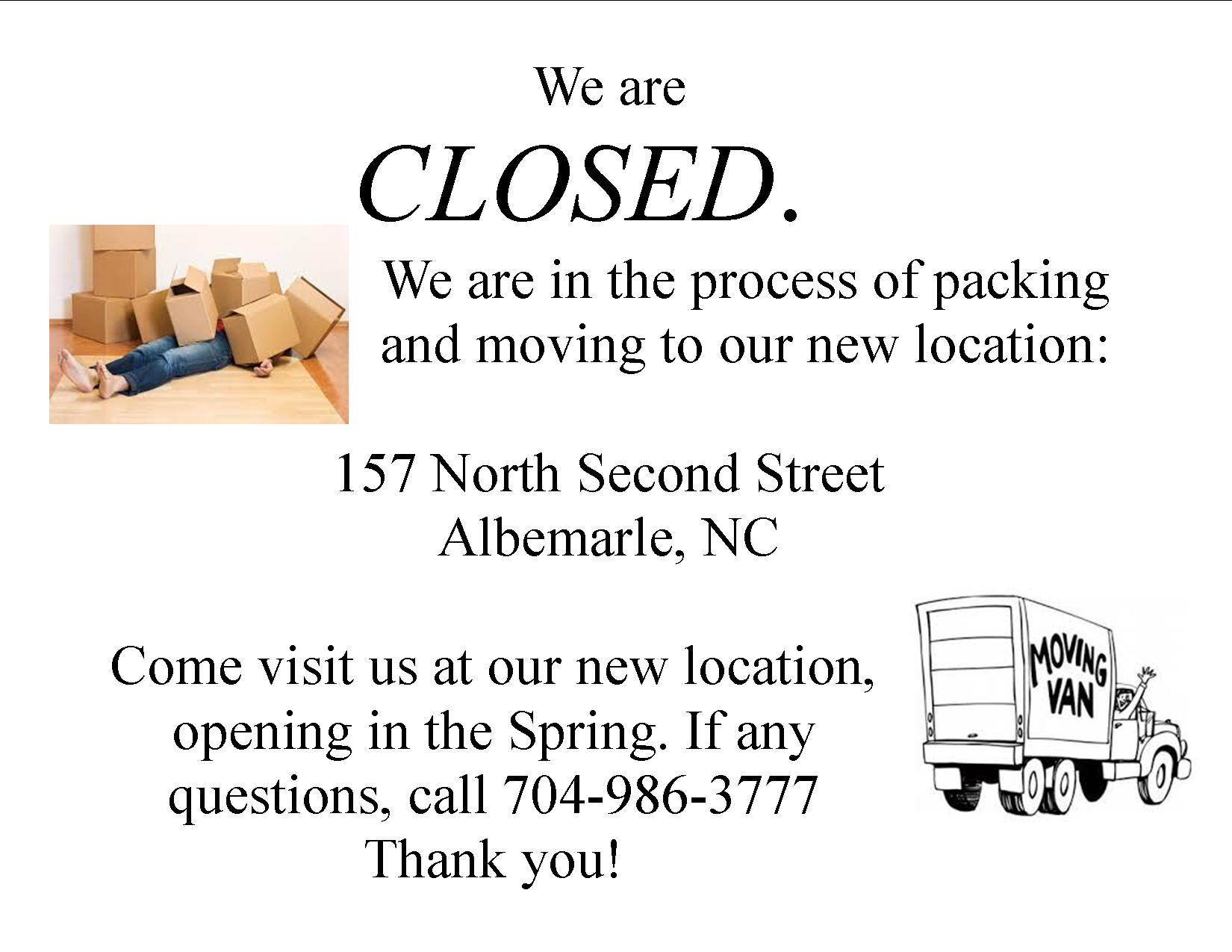 We are moving and have closed to pack!